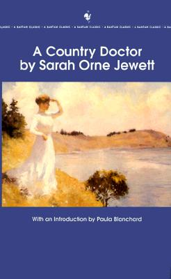 A Country Doctor By Jewett, Sarah Orne