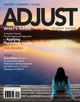 Adjust With Psychology Coursemate + Ebook Printed Access Card By Weiten, Wayne/ Dunn, Dana S./ Hammer, Elizabeth Yost