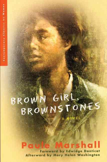 Brown Girl, Brownstones By Marshall, Paule/ Danticat, Edwidge (FRW)/ Washington, Mary Helen (AFT)